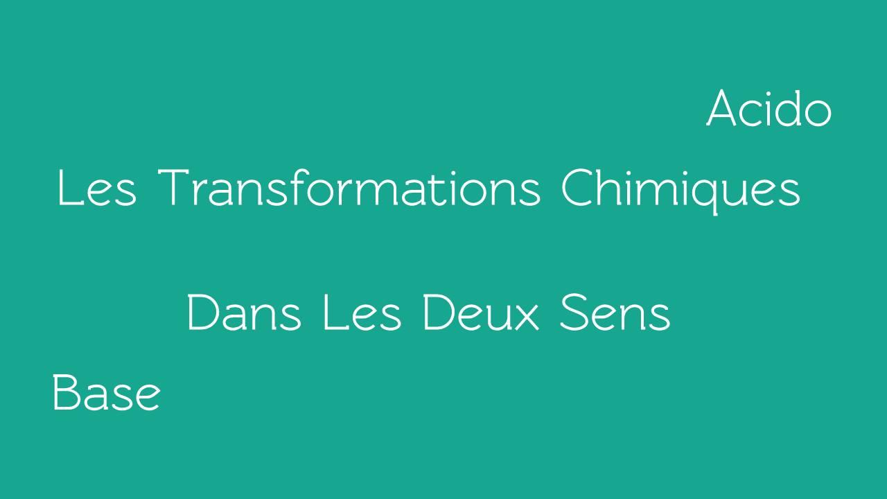 Les transformations chimiques acide base